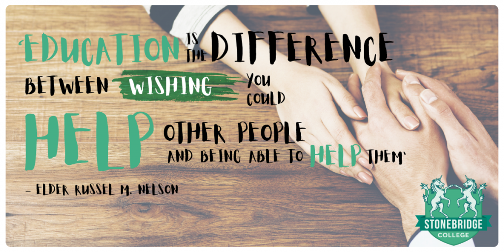 'Education is the difference between wishing you could help other people and being able to help them'